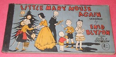 ENID BLYTON. LITTLE MARY MOUSE AGAIN. 1944. STRIP BOOK. VERY GOOD.