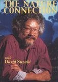 The Nature Connection with David Suzuki [DVD]
