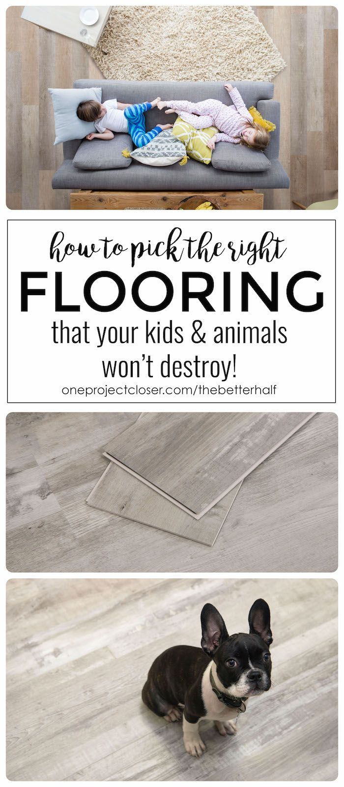 How to pick the right flooring that your kids and animals won't destroy. A luxury vinyl flooring review from One Project Closer. via @JocieOPC