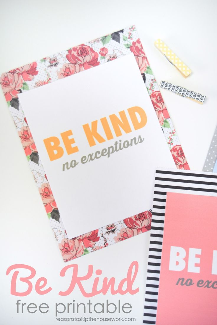 Be Kind Printable can be used in frames, on bulletin boards, or as a gentle reminder left on a dresser or nightstand! #freeprintables #printables #kindness