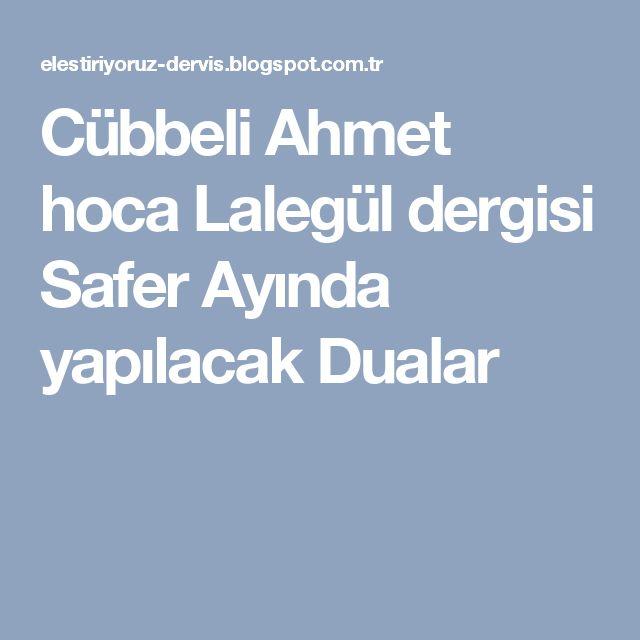 Cübbeli Ahmet hoca Lalegül dergisi Safer Ayında yapılacak Dualar
