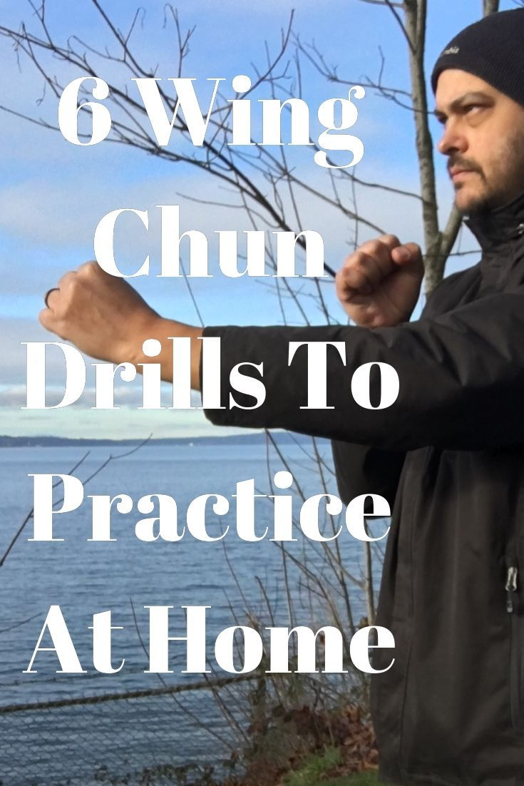 Learn 6 drills that you can do to practice your wing chun