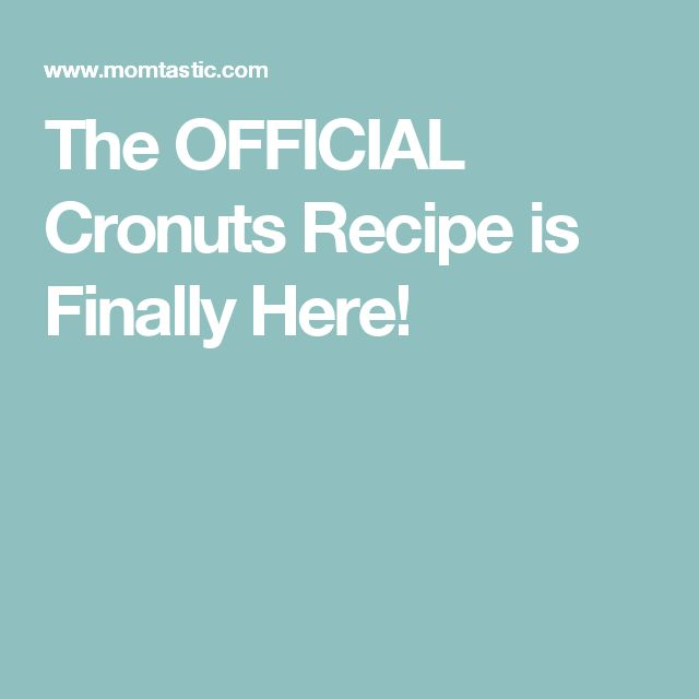 The OFFICIAL Cronuts Recipe is Finally Here!