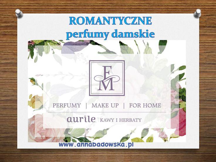 Romantyczne perfumy damskie