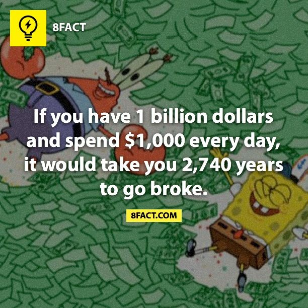 now i just need to make 1 billion dollars and im set for life