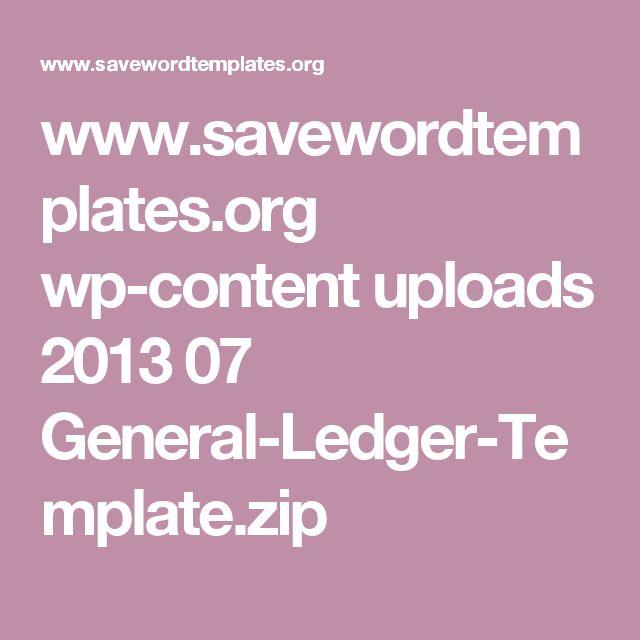 www.savewordtemplates.org wp-content uploads 2013 07 General-Ledger-Template.zip