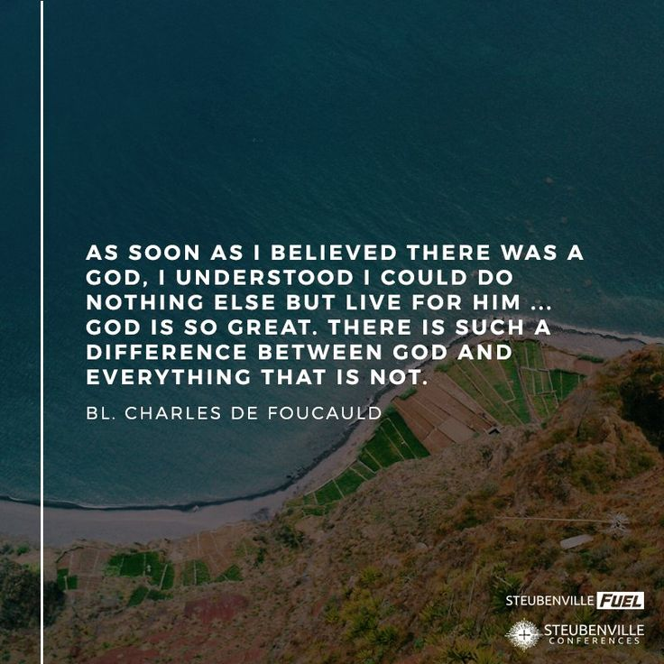 "Blessed Charles de Foucauld / Beato Carlos de Foucauld: ""As soon as I believed there was a God, I understood I could do nothing else but live for Him … God is so great. There is such a difference between God and everything that is not."" -Bl. Charles de Foucauld"