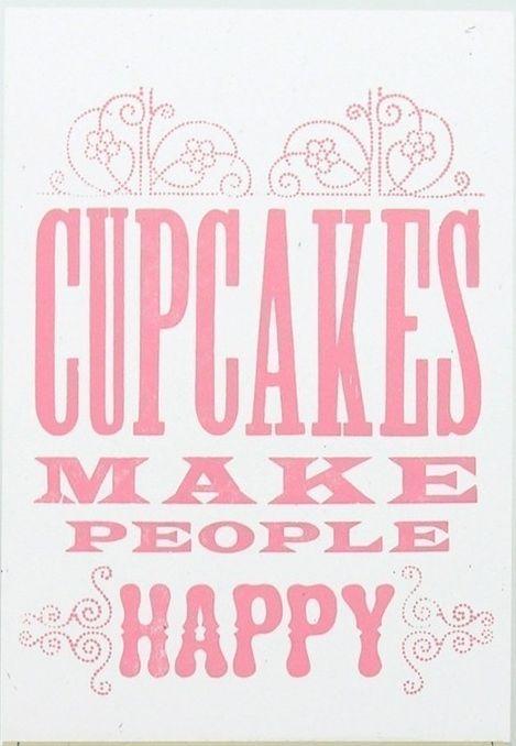 Cupcakes make ME happy