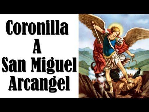 Coronilla a San Miguel Arcángel - Oración Católica - YouTube