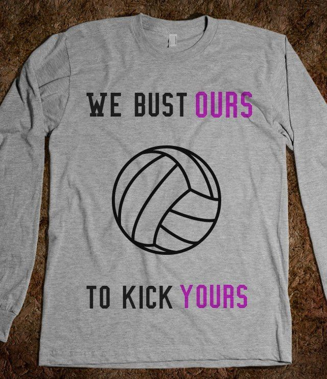 Volleyball Team Shirts, only thing that I would change is: yours to theirs