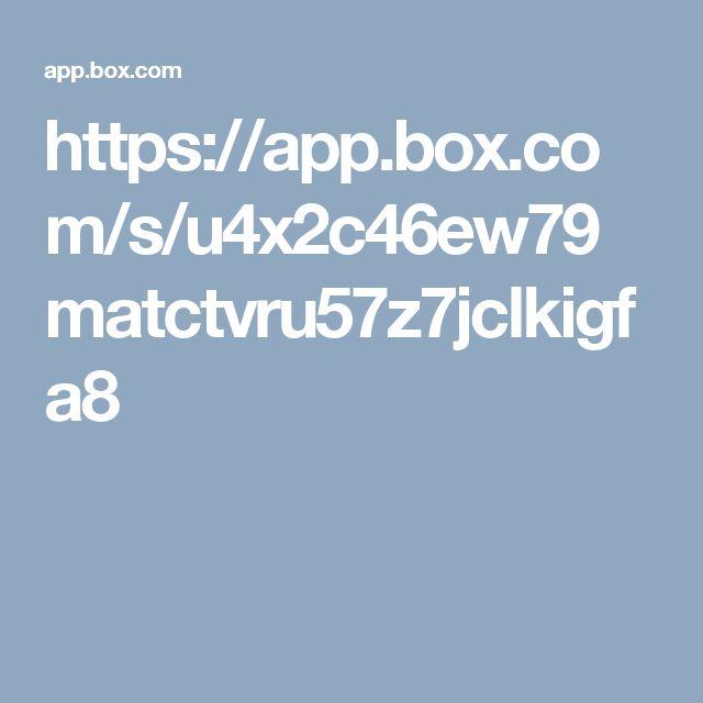 https://app.box.com/s/u4x2c46ew79matctvru57z7jclkigfa8