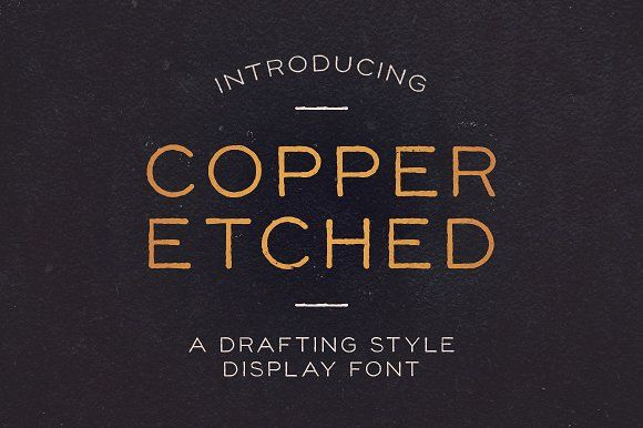 Copper Etched Display Font by Good Craft Supply Co. on @creativemarket