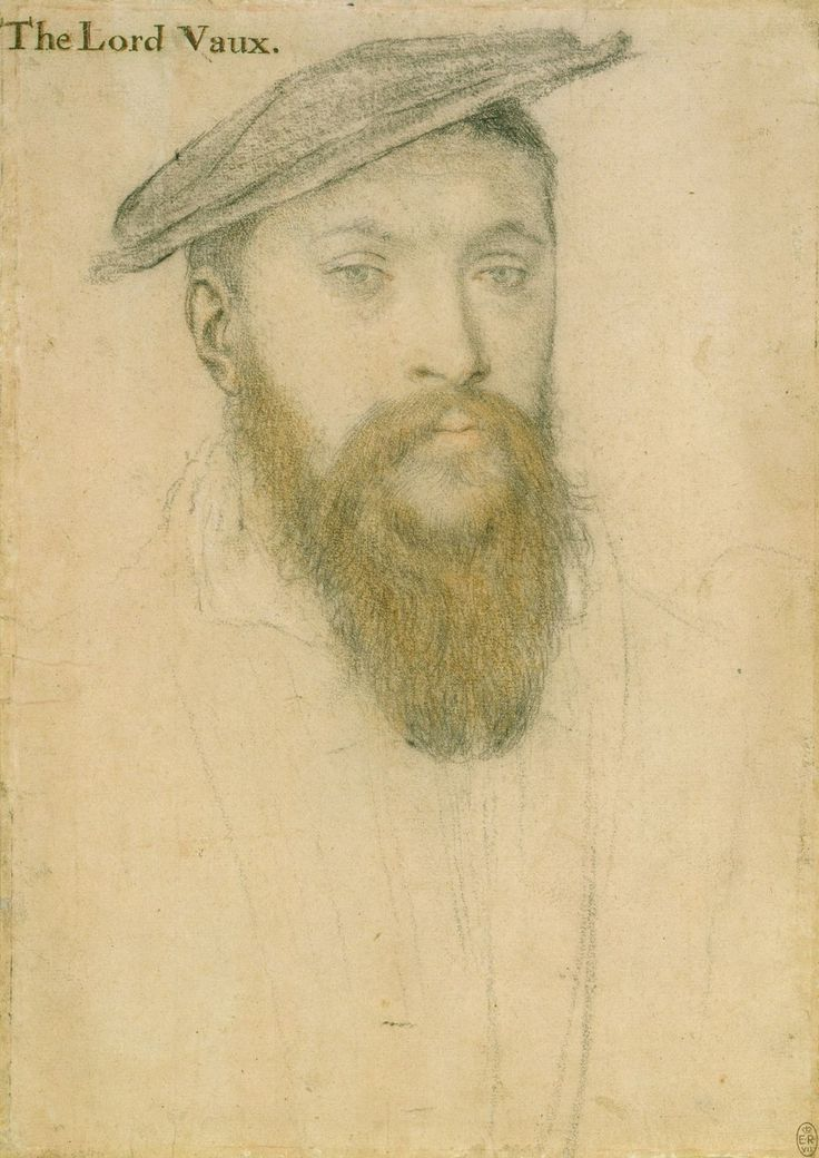 Thomas, 2nd Baron Vaux (1509-1556) ~ Hans Holbein the Younger