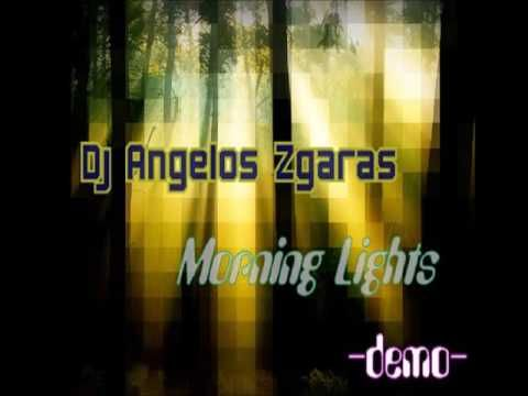 Dj Angelos Zgaras   Morning Lights demo