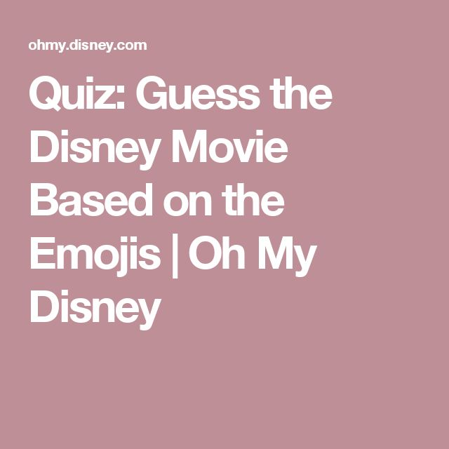 Quiz: Guess the Disney Movie Based on the Emojis | Oh My Disney