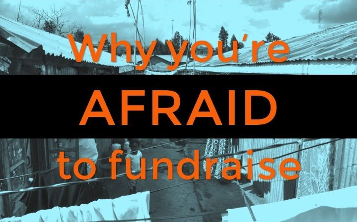 Why you're afraid to fundraise for your mission trip (and how to overcome it)