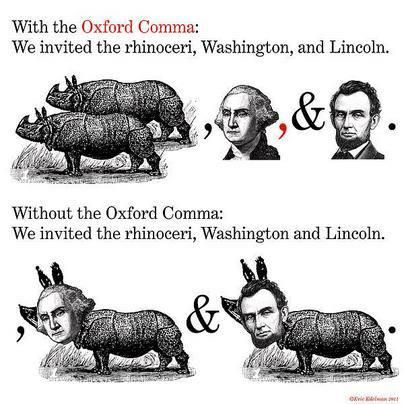 Importance of the Oxford Comma--SOOOO frustrating that I can't use it in my journalism class