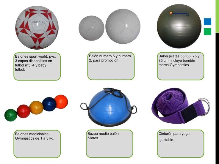 Bosu, fitballs, balones medicinales kettelbell y mucho mas....  svidal@wells.cl