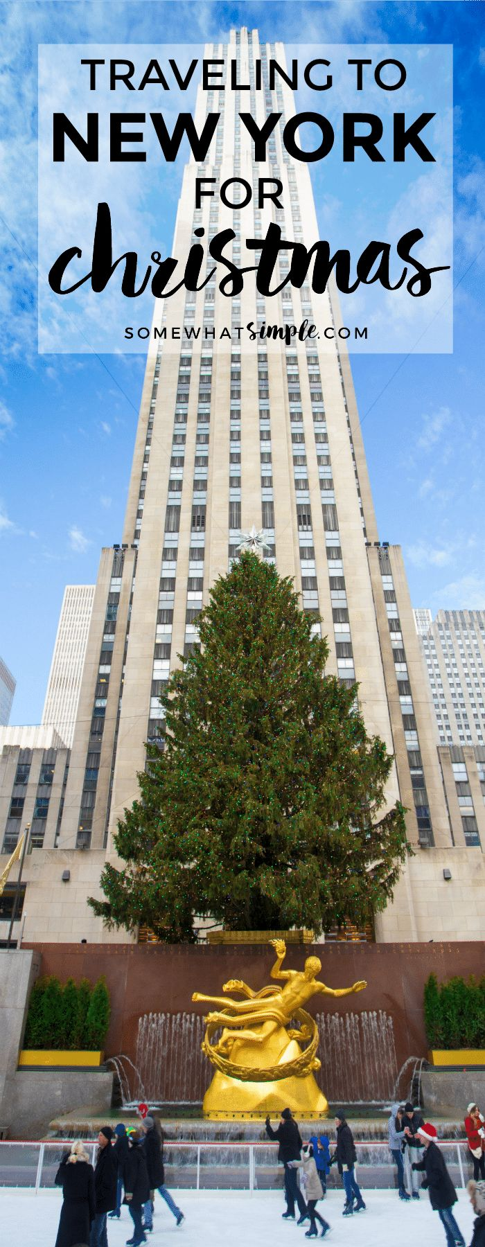 What to see and where to go + helpful tips to make your Christmas in New York simply magical!