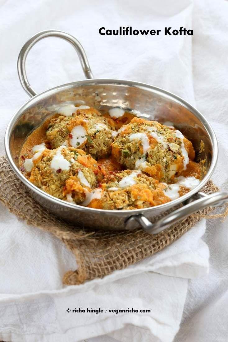 Cauliflower Kofta Curry -Baked Cauliflower Veggie Balls in Spiced Tomato Onion Sauce. Vegan Recipe - Vegan Richa