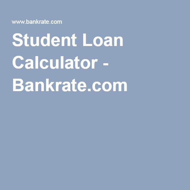 Student Loan Calculator - Bankrate.com