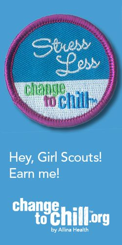 "Allina Health has partnered with Girl Scouts River Valleys to help pre-teen and teenage girls stress less and earn a limited edition ""Change to Chill"" patch by completing these steps: http://www.changetochill.org/lead-a-youth-workshop/"