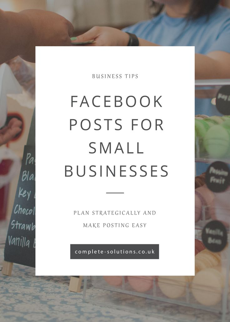 Facebook Posts For Small Businesses http://complete-solutions.co.uk/facebook-posts-for-small-businesses/?utm_campaign=coschedule&utm_source=pinterest&utm_medium=Complete%20PA%20Solutions&utm_content=Facebook%20Posts%20For%20Small%20Businesses
