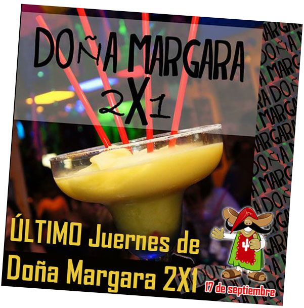 ¡¡¡ÚLTIMO JUEVES DE #DOÑAMARGARA #2X1!!!