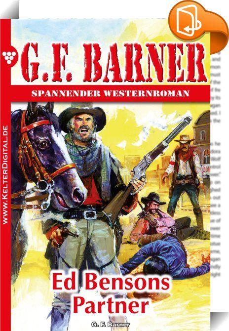 G.F. Barner 96 - Western    :  Packende Romane über das Leben im Wilden Westen, geschrieben von einem der besten Autoren dieses Genres. Begleiten Sie die Helden bei ihrem rauen Kampf gegen Outlaws und Revolverhelden oder auf staubigen Rindertrails. Interessiert? Dann laden Sie sich noch heute seine neueste Story herunter und das Abenteuer kann beginnen.  Die Männer starren zum Fluß, sehen das Floß, dann geht das Gebrüll los, und alles rennt auf das Ufer zu. Reiter preschen los. Ed Bens...