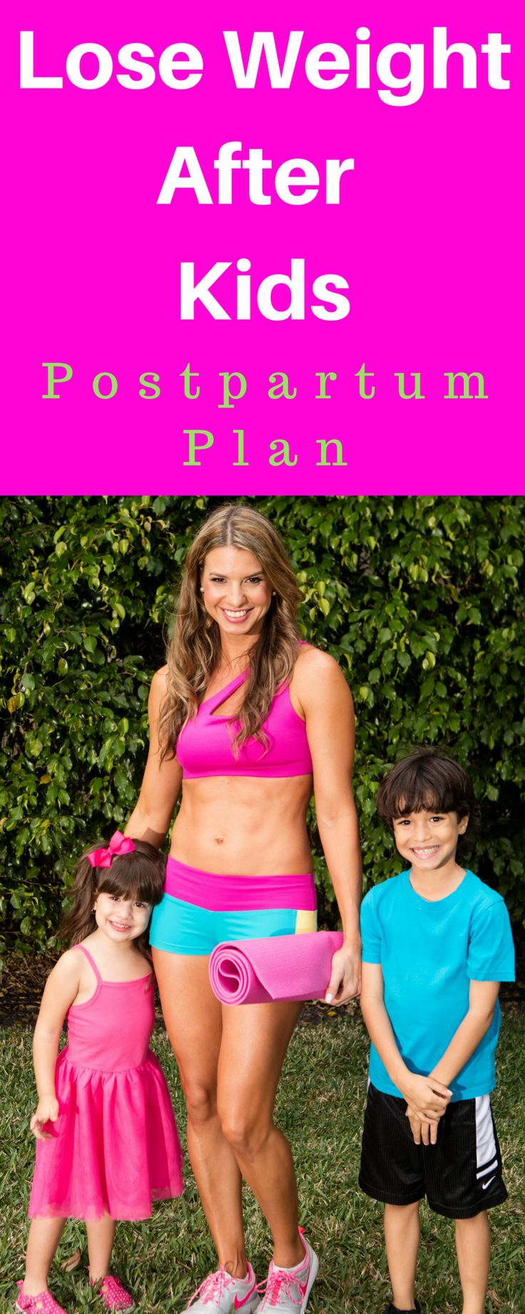 How to lose weight after kids and get in even better shape than before pregnancy.