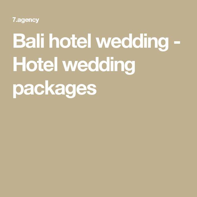Bali hotel wedding - Hotel wedding packages