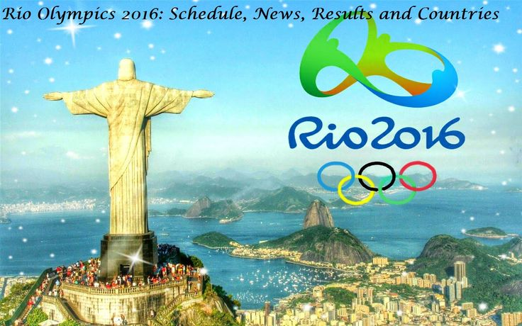 Rio Olympics 2016: Schedule, News, Results and Countries #digitalmarketing