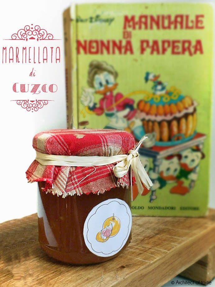 #orange #jam Marmellata di Cuzco - Manuale di Nonna Papera | Architect of taste
