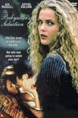 The Babysitter's Seduction....90's Lifetime movies are the best.