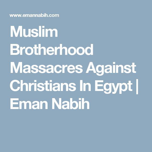 Muslim Brotherhood Massacres Against Christians In Egypt | Eman Nabih