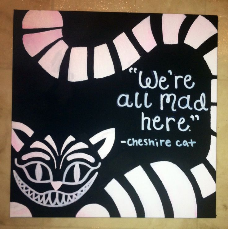 Alice in wonderland we're all made here quote canvas
