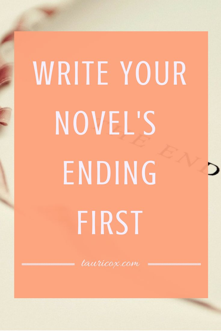 I know it sounds crazy... But writing the climax of your novel first may make your draft that much better!