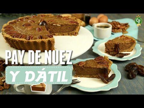 ¿Cómo preparar Pay de Nuez y Dátil? - Cocina Fresca