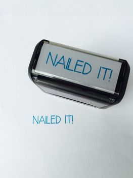 """Customizing your grading with this unique """"Nailed It!"""" self-inking stamp. Your students will love getting their papers stamped with this stamp! I mean, who doesn't want to nail an assignment??!! And, grading will be more fun! This stamp will last approximately 5,000 stampings. **TURQUOISE ink."""