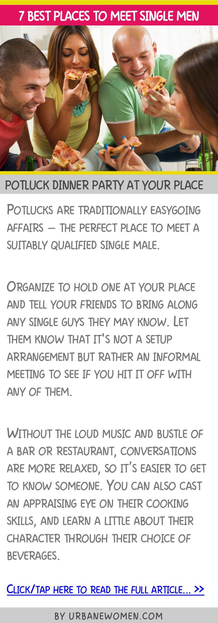 7 best places to meet single men - Potluck dinner party at your place
