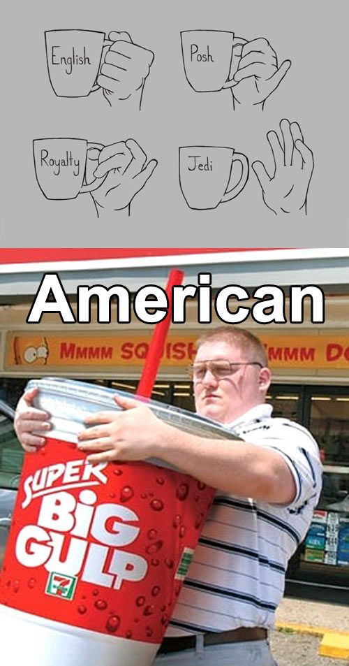 T-T the world sees Americans as fat people who constantly eat McDonalds... the sad part is that's mostly true for a lot of people........