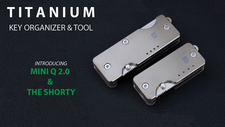 The key organizer just revolutionized itself - 2 key organizers & locking tool in one - consolidate your everyday carry! - EDC