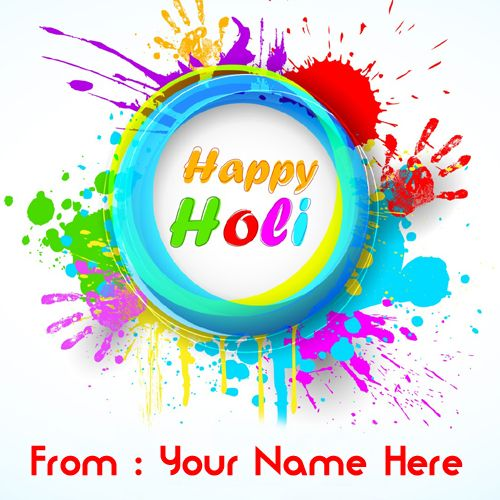 Write Name On Happy Holi 3D Greetings Picture In 2020