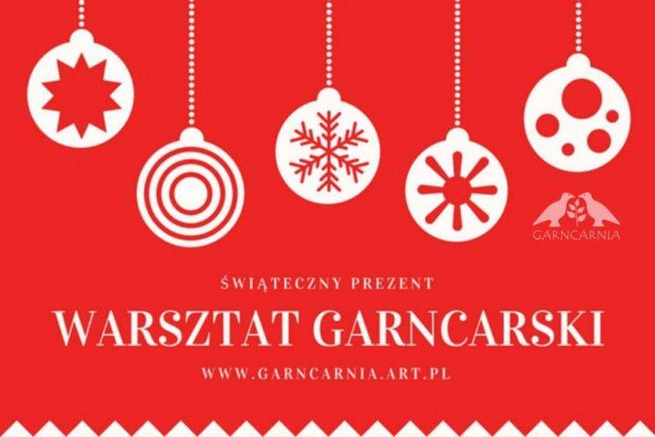 Warsztat garncarski. Świąteczny prezent z Garncarnią.