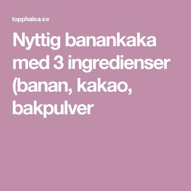 Nyttig banankaka med 3 ingredienser (banan, kakao, bakpulver