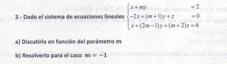 Ejercicio 3B 2015-2016 Julio. Propuesto en examen pau de Canarias. Matemática. Sistemas de ecuaciones.