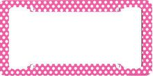 Girly Pink Polka Dots Car License Plate Frame