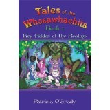 Tales of the Whosawhachits - Key Holders of the Realms (Kindle Edition)By Patricia O'Grady