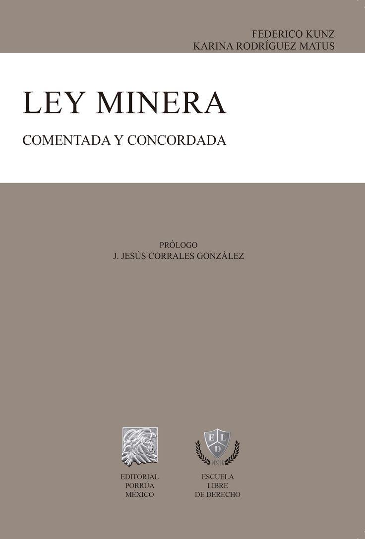 De la publicación de la ley DOF 26 de junio de 1992  De la reforma a la ley del 24 de diciembre de 1996  De la reforma a la ley del 28 de abril de 2005  De la reforma a la ley del 26 de julio de 2006  Reglamento de la Ley Minera