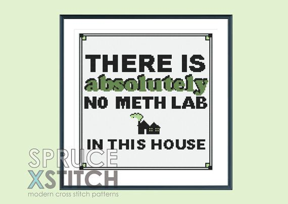 Funny cross stitch pattern  meth lab quote  by SpruceXstitch